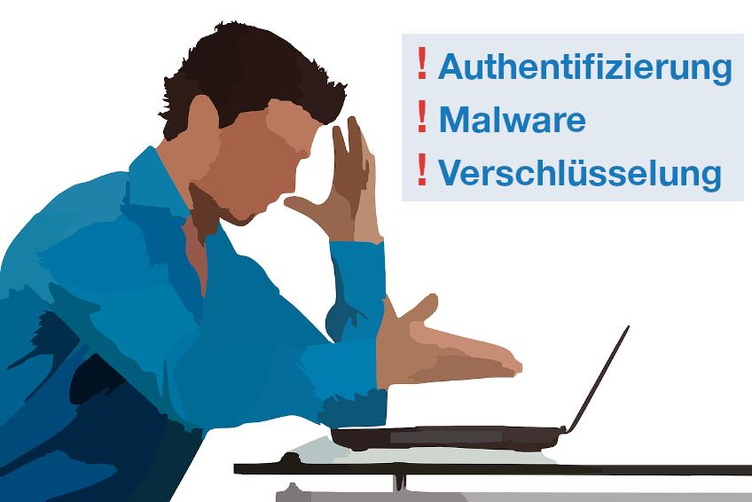 Homeoffice Gefahren Authentifizierung Malware Verschlüsselung